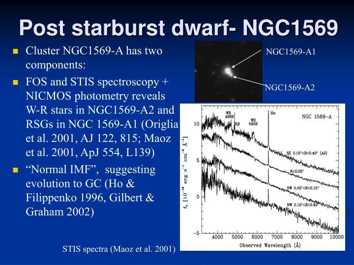 Post starburst dwarf- NGC1569