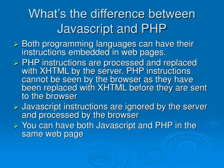 What's the difference between Javascript and PHP