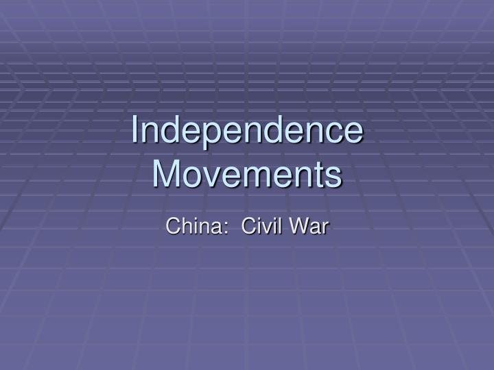 independence movements n.