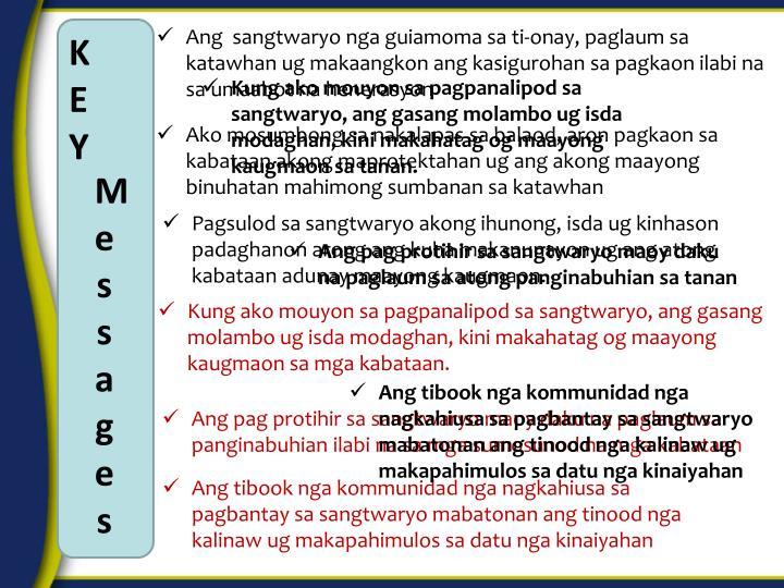 Ang  sangtwaryo nga guiamoma sa ti-onay, paglaum sa katawhan ug makaangkon ang kasigurohan sa pagkao...