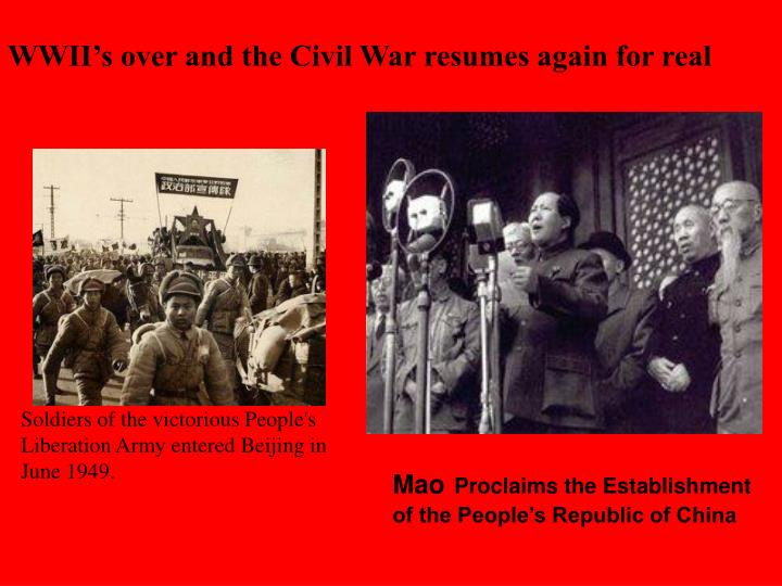 WWII's over and the Civil War resumes again for real