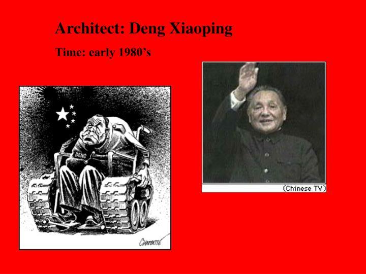 Architect: Deng Xiaoping