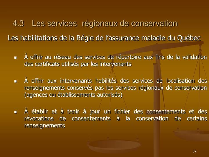 4.3Les services