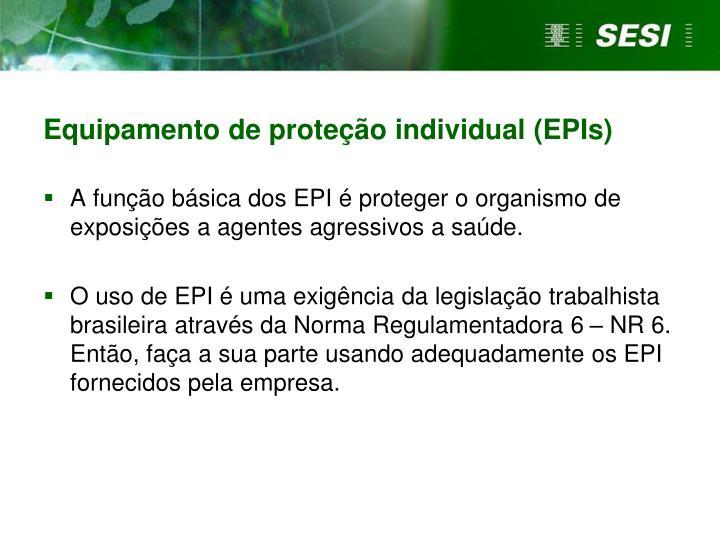 Equipamento de proteção individual (EPIs)
