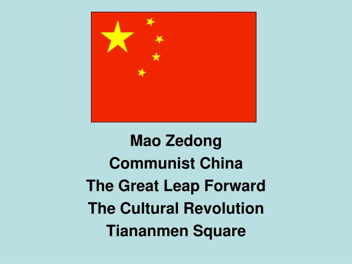 mao zedong communist china the great leap forward the cultural revolution tiananmen square n.