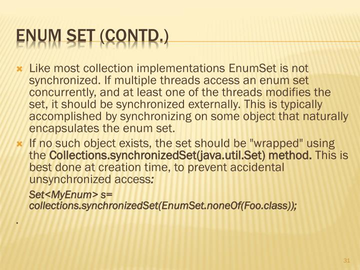 Like most collection implementations