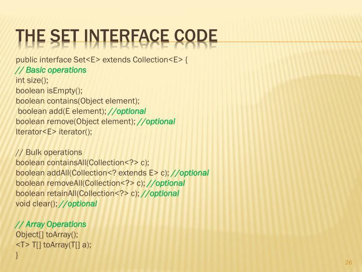 public interface Set<E> extends Collection<E> {