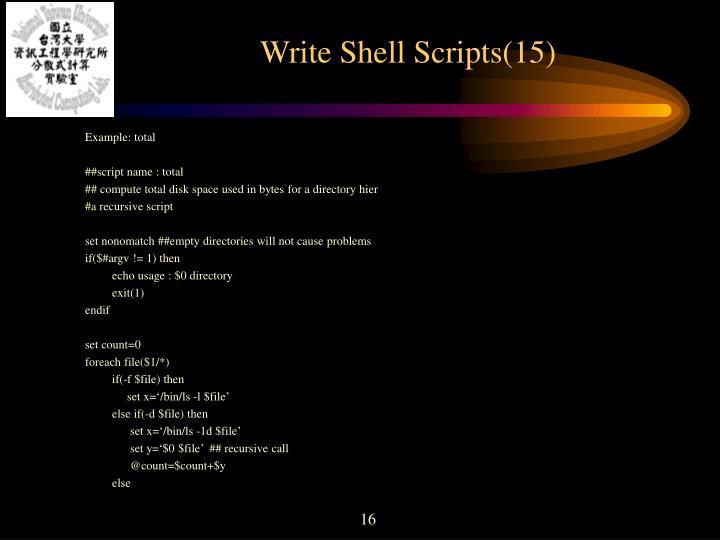 Write Shell Scripts(15)