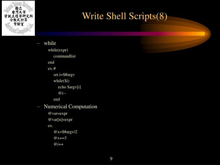 Write Shell Scripts(8)