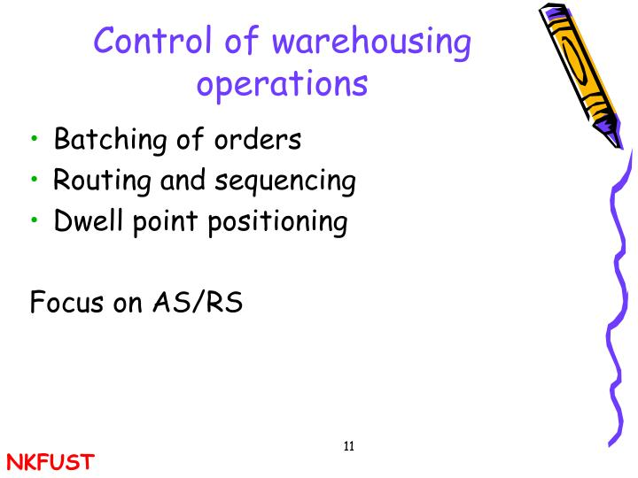 Control of warehousing operations