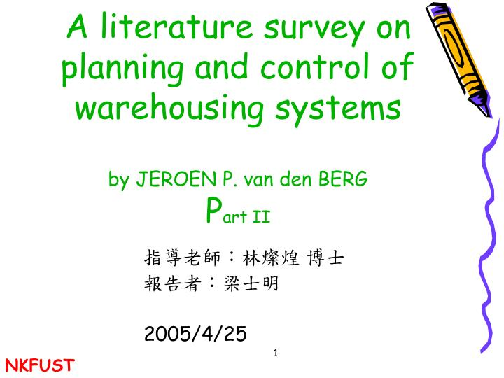 A literature survey on planning and control of warehousing systems