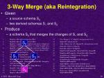 3 way merge aka reintegration