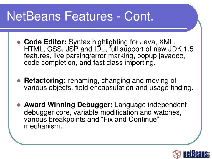 NetBeans Features - Cont.