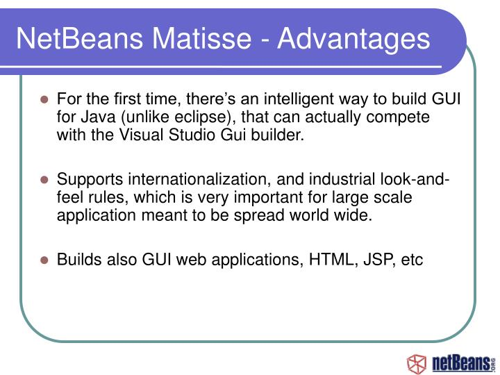 NetBeans Matisse - Advantages