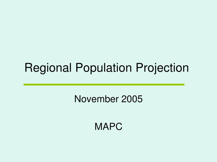 Regional Population Projection