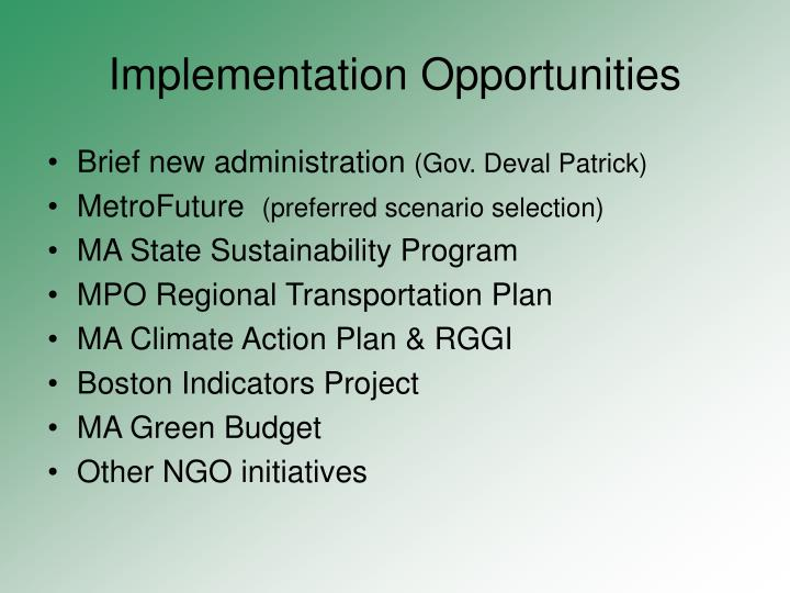 Implementation Opportunities