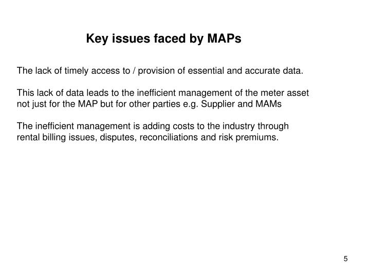 Key issues faced by MAPs
