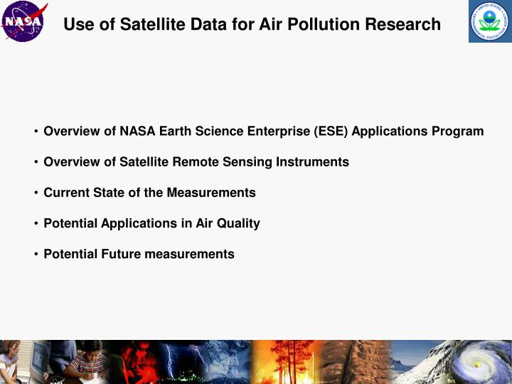 Use of Satellite Data for Air Pollution Research