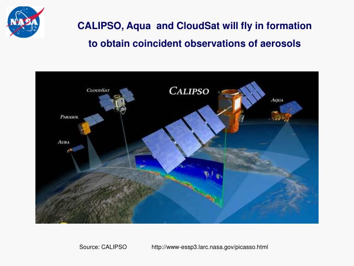 CALIPSO, Aqua  and CloudSat will fly in formation