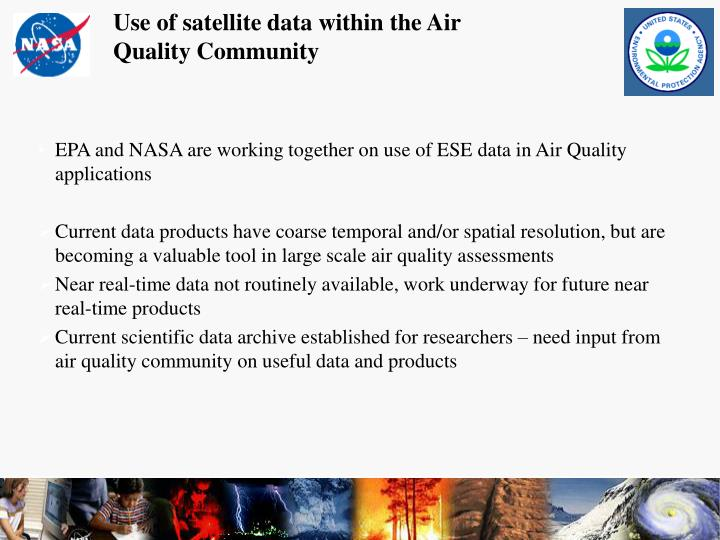 Use of satellite data within the Air Quality Community