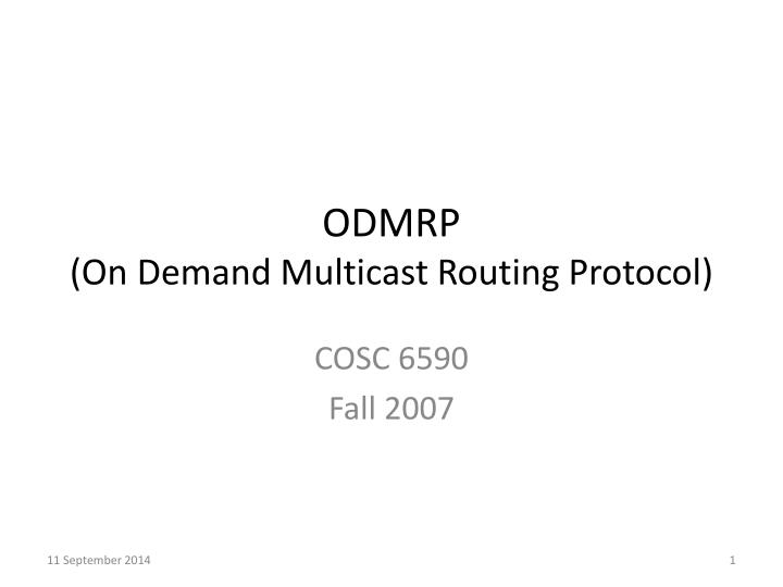 Odmrp on demand multicast routing protocol
