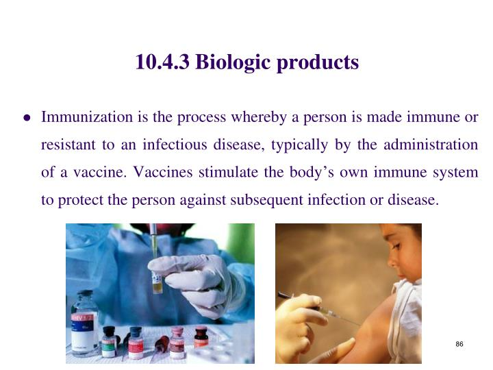 10.4.3 Biologic products