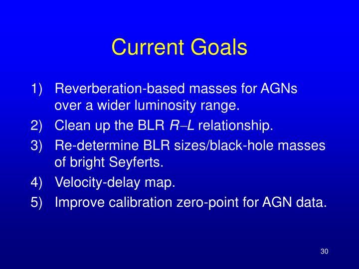 Current Goals