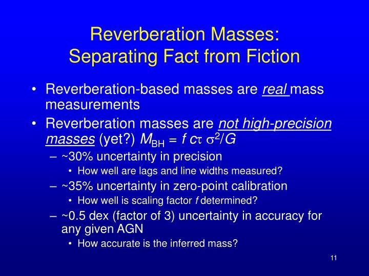Reverberation Masses: