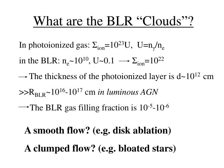 "What are the BLR ""Clouds""?"