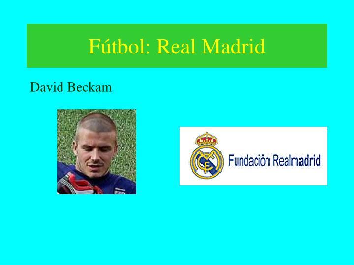 Fútbol: Real Madrid