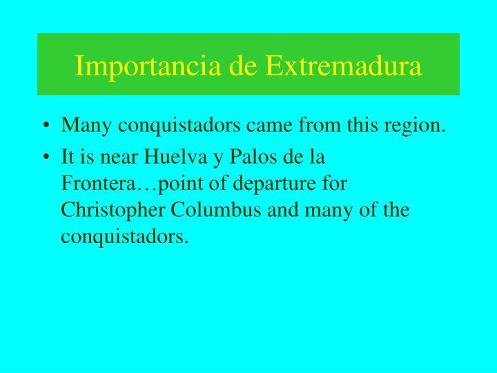 Importancia de Extremadura