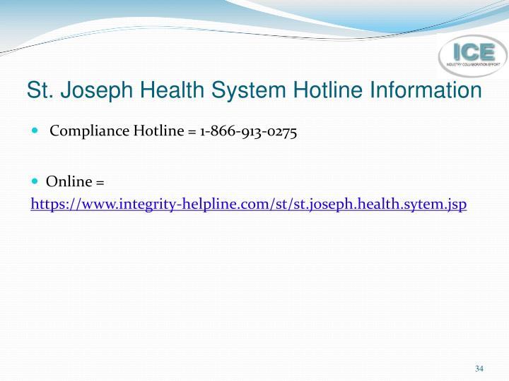 St. Joseph Health System Hotline Information