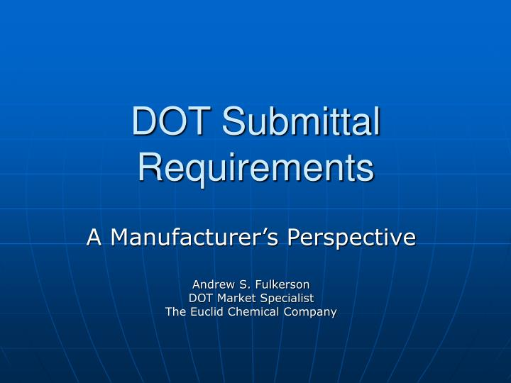 Dot submittal requirements