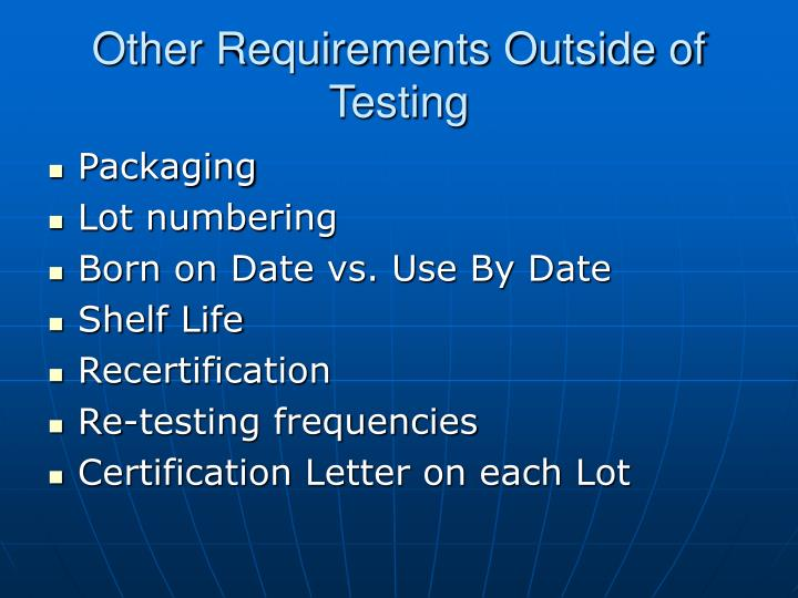 Other Requirements Outside of Testing