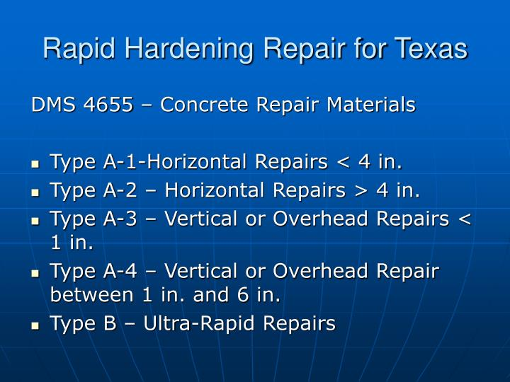 Rapid Hardening Repair for Texas