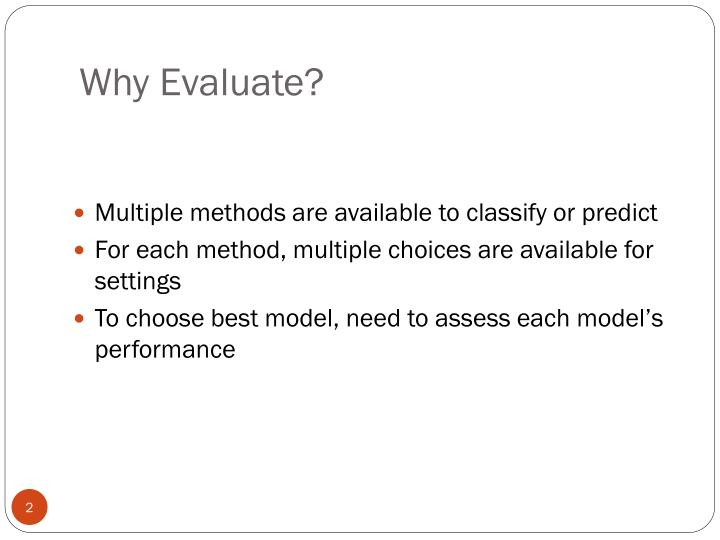 Why evaluate