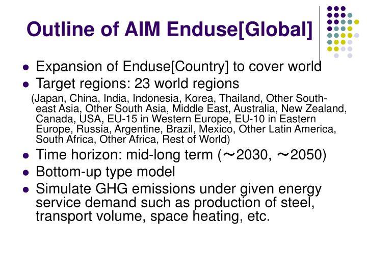 Outline of aim enduse global