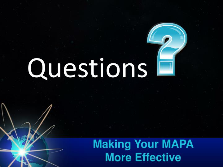 Making Your MAPA More Effective
