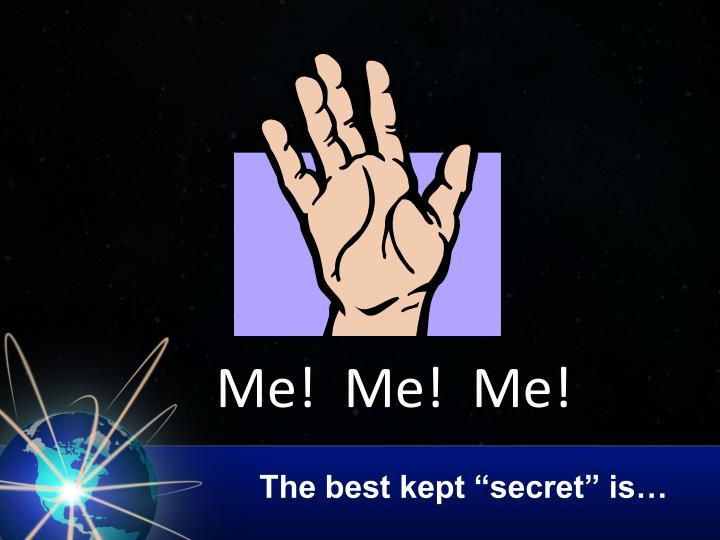 The best kept secret is
