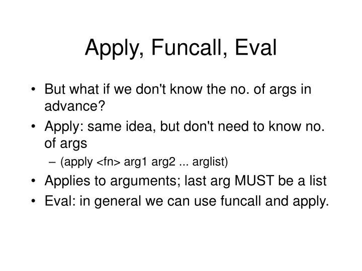 Apply, Funcall, Eval