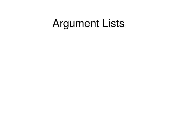 Argument Lists