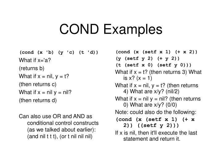 (cond (x 'b) (y 'c) (t 'd))