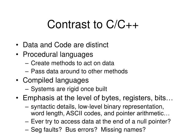 Contrast to C/C++