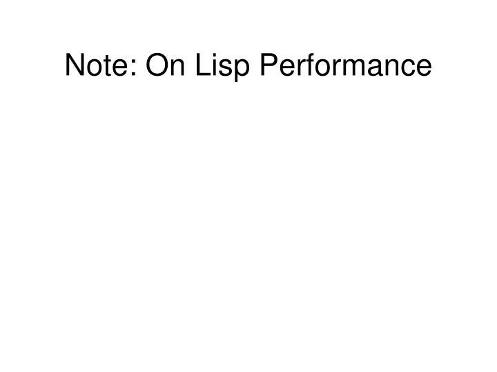 Note: On Lisp Performance