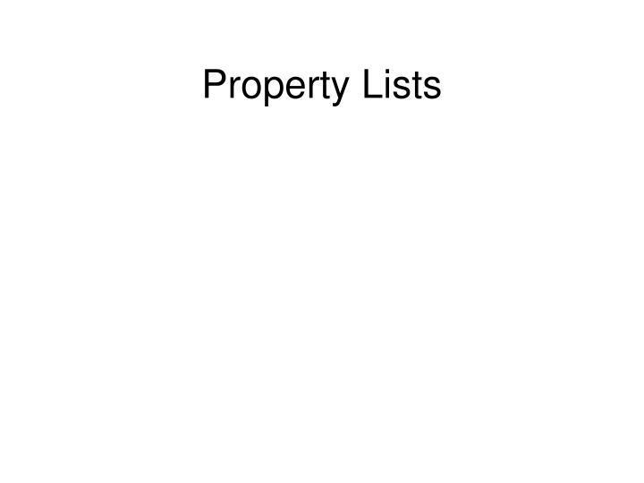 Property Lists