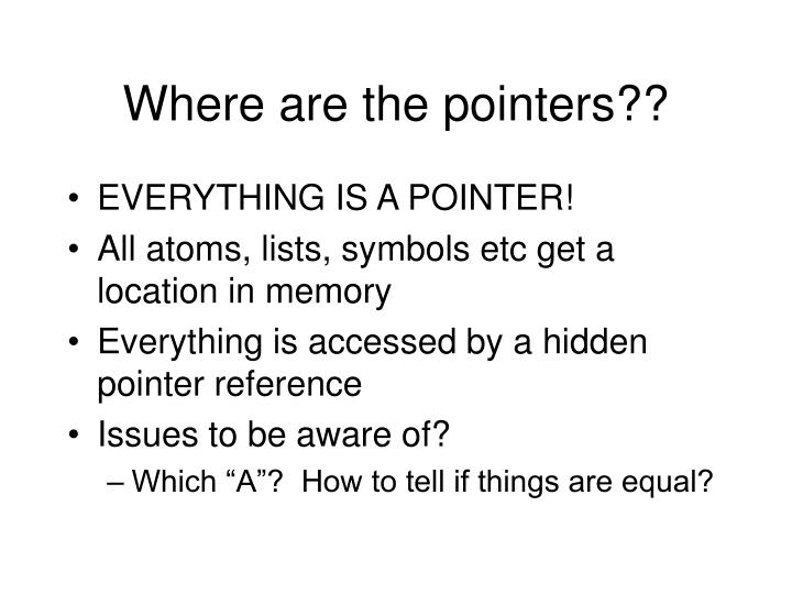 Where are the pointers??