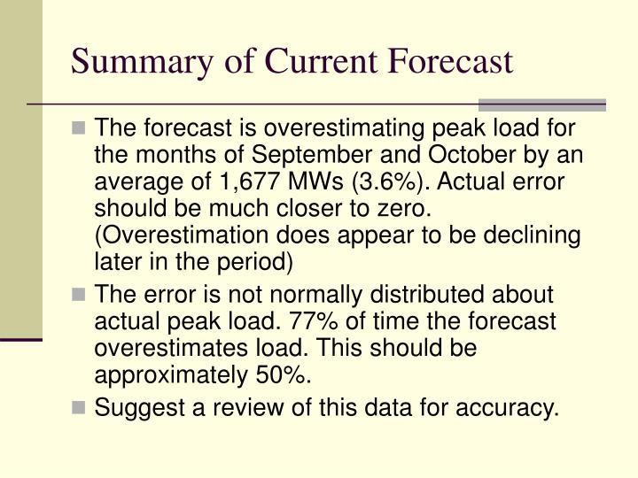 Summary of Current Forecast