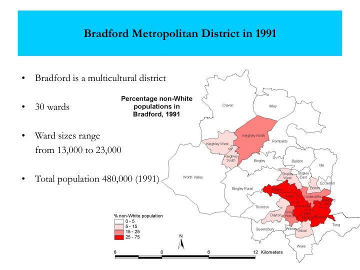 Bradford Metropolitan District in 1991