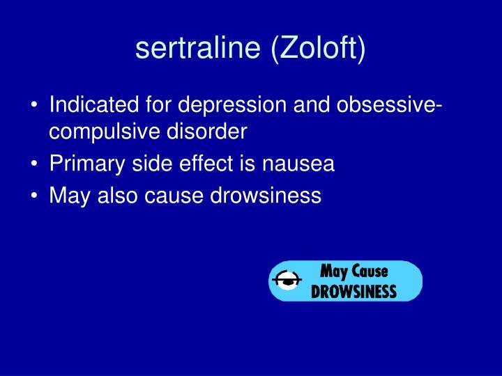 sertraline (Zoloft)