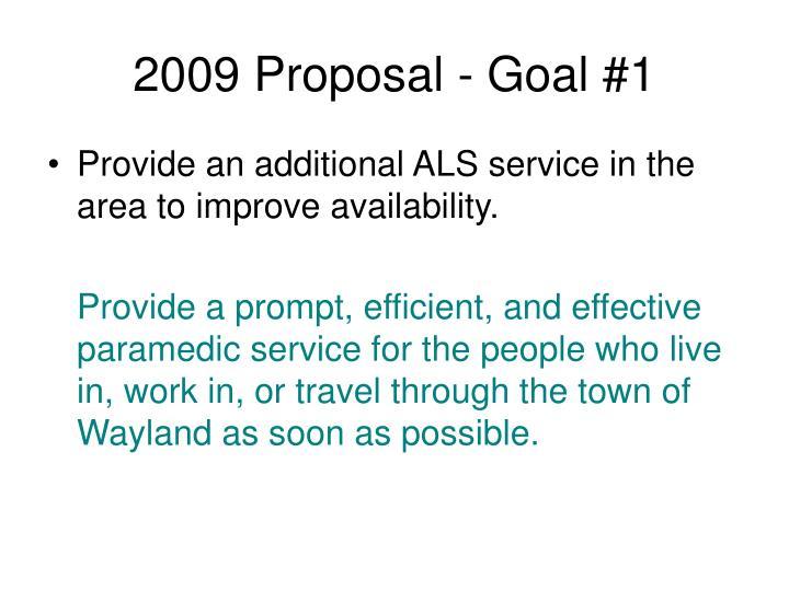 2009 Proposal - Goal #1